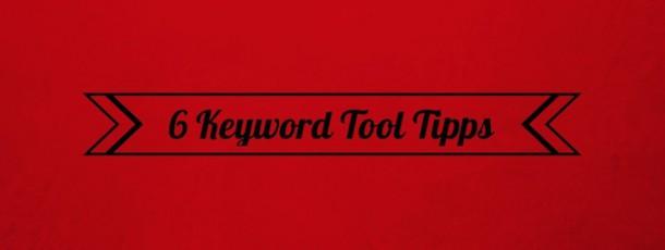 Keyword Tools für Anfänger