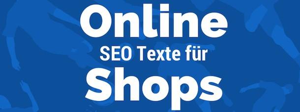 SEO Texte erstellen für Online Shops