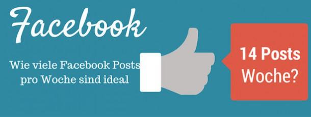 Wie viele Facebook Postings pro Woche sollte man machen