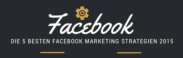 Facebook Marketing Strategie 2015