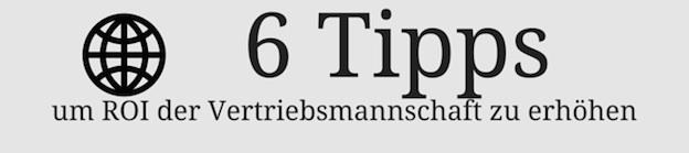 6 Tipps Erhöhung Produktivität Vertriebsmitarbeiter