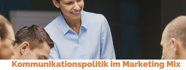 Kommunikationspolitik im Marketing Mix