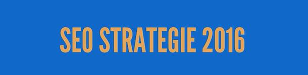 SEO Strategie 2016