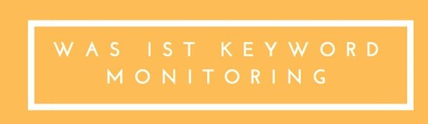 Keyword Monitoring Tool einfach erklärt